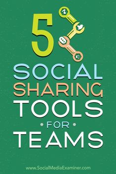 Do you want your employees to contribute to your social media marketing?  Looking for tools to manage the content people share on social?  In this article, youll discover five tools that will help you coordinate the content your team posts on social med