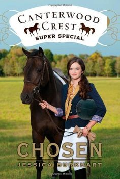 Chosen: Super Special (Canterwood Crest) by Jessica Burkhart. $6.99. Series - Canterwood Crest (Book 13). Author: Jessica Burkhart. Publication: May 3, 2011. Publisher: Aladdin; Original edition (May 3, 2011). Reading level: Ages 9 and up