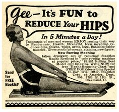 """Steelflex Rowing Machine Ad, """"Gee, it's fun to reduce your hips,"""" 1931"""