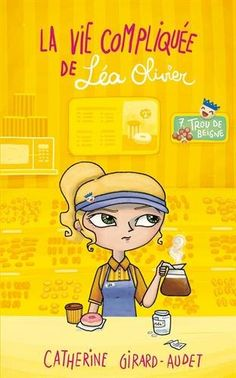 Buy La Vie compliquée de Léa Olivier Trou de beigne by Catherine Girard Audet and Read this Book on Kobo's Free Apps. Discover Kobo's Vast Collection of Ebooks and Audiobooks Today - Over 4 Million Titles! Hunger Games, Time 7, Books To Read, My Books, Leo, I Love Reading, Childrens Books, Free Apps, Audiobooks
