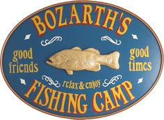 Fishing Camp Sign