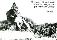 """Ho scelto """"gargantua"""" di Honoré Daumier  e una frase di Karl Marx per rappresentare l´idea  che una clase oprime un altra e si alimenta di la clase bassa attraverso un mezzo che é la politica,"""