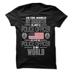 (Deal Tshirt 3 hour) My Daughter The Police Officer Is My World [Tshirt design]…