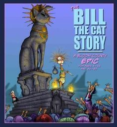 The Pulitzer Prize-winning creator of the Bloom County comic strip is back! To help celebrate, here is the first ever Bloom County picture book, featuring fan-favorite Bill the Cat! (Ack ack!) Almost