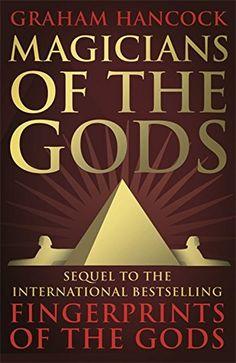 Magicians of the Gods: The Forgotten Wisdom of Earth's Lost Civilisation - The Sequel to Fingerprints of the Gods by Graham Hancock http://www.amazon.com/dp/1444779672/ref=cm_sw_r_pi_dp_gRhzvb140TAVG