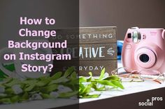 How to Change Background on Instagram Story? More Followers On Instagram, Instagram Story Viewers, Get More Followers, Change Background, Background Images, New Backgrounds, Instagram Story Template, Instagram Tips, Marketing Tools