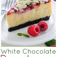 White Chocolate Raspberry Cheesecake - Recipes Diaries
