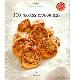 100 recetas economicas  100 recetas faciles de hacer y muy econónimas..una delicia con Thermomix..