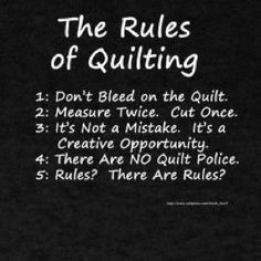 Quilting Rules....