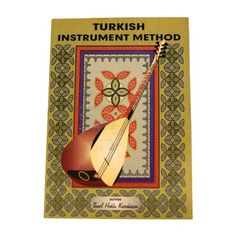Turkish Instrument Method by Temel Hakki Karahasan. 32 Pages. Cover may vary.