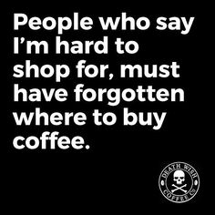 #coffee #coffeequote #coffeehumor It's not that hard.