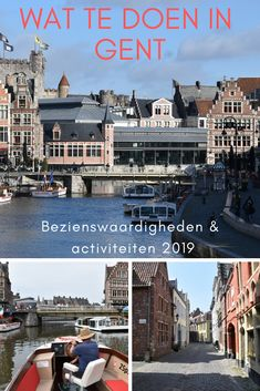 Mini travel guide What to do in Ghent. All the most important sights and activities in Ghent Center. Tourist Information, France, Bruges, Travel Guide, Stuff To Do, Sailing, Castle, Hotels, Tours