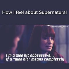 Yup. Seriously. It's completely. I have been asked by a co worker to take her Tuesday night shift and it felt like she ripped my heart out because dude that be SPN night!