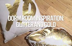 Dorm Room Inspiration: Glitter and Gold | Add a little shimmer and sparkle to your room with glitter and metallic gold! It goes with most color schemes and will give you a polished look! #dormify #gold #dormroomdecor #dormdecor #apartmentdecor