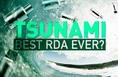 Tsunami by GeekVape: Best RDA ever? (Giveaway)