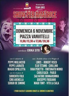 Uno Show per Amatrice. L'appuntamento è domenica 6 novembre in piazza Vanvitelli. L'evento è patrocinato dal Comune di Napoli. Sul