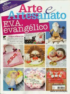 Artesanato com amor...by Lu Guimarães: Revista  Arte e Artesanato EVA Evangélico n. 01