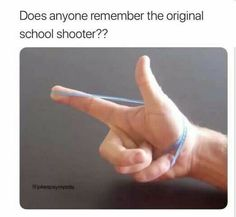 Back when the worst a school shooter could do is injure someone's eye