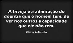 Pr C. J. Jacinto: Sobre a Inveja
