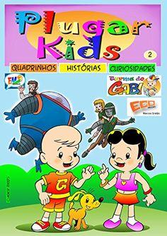 Plugar Kids 02 eBook: Moacir Torres, Moacir Torres, Marcos Gratão: Amazon.com.br: Loja Kindle