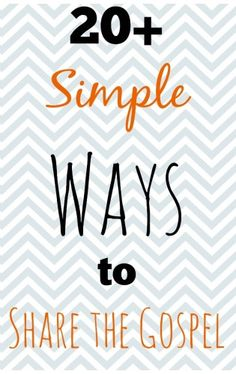 Need some hand holding when it comes to sharing the gospel? This post gives 20+ simple ways to share the gospel in everyday life. Why not pick just ONE to implement in the next 7 days? You can do this!