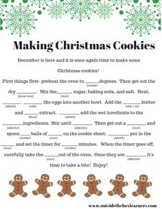 A madlib all about making Christmas cookies.  Part of a pack of FREE Christmas printables for intermediate grades.
