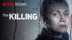 The Killing (2012) ✭✭✭✭ First Season is really good, then it bogs down.