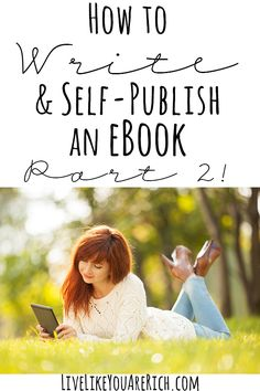 How to Write and Self-Publish an Ebook Part 2