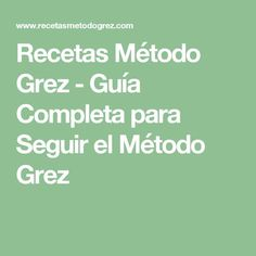 Recetas Método Grez - Guía Completa para Seguir el Método Grez Sin Gluten, Equation, Diabetes, Keto, Tips, Food, Minimalist Art, Meatloaf, Diabetic Meal Plan