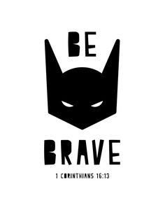 $5.00 Bible Verse Print - Be Brave 1 Corinthians 16:13  Boys often think of…