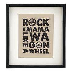 "Wagon Wheel Art Print - 8x10"" - ""Rock Me Mama Like a Wagon Wheel"" - Typographic. $16.00, via Etsy."