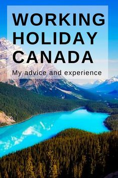 Working Holiday Canada - my experience and advice / Working Holiday Tips / Working Holiday Canada / Working holiday Australia / Working Holiday Ideas / Working Holiday Fun / Working Holiday Budget Working Holiday Visa, Working Holidays, Moving To Canada, Canada Travel, Backpacking Canada, Backpacking Tips, Holidays Around The World, Around The Worlds, Visit Canada