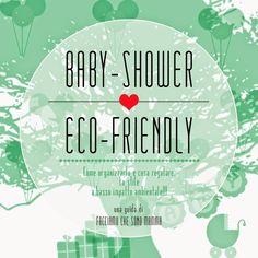 Facciamo che sono mamma: BABY SHOWER ECO-FRIENDLY: COME ORGANIZZARLO, COSA REGALARE. LO STILE A BASSO IMPATTO AMBIENTALE! #babyshower #eco #green #style