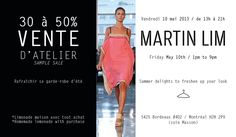 VENTE D'ATELIER_   Ce vendredi 10 mai 2013 / 13h à 21h!   Venez rafraîchir votre garde-robe!