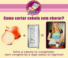 Como CORTAR CEBOLA sem CHORAR? Veja esta e outras dicas em nosso blog: http://dicasdacasa.com/truques-na-cozinha/