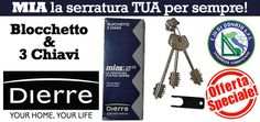F.lli Di Donato | OFFERTISSIMA: MIA DIERRE, BLOCCHETTO E 3 CHIAVI