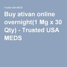 can you buy ativan online overnight