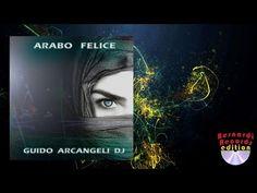 Guido Arcangeli DJ - Arabo Felice