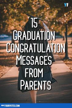 So, if your son or daughter has recently graduated and you want to wish him or her then some of the best graduation congratulation messages from parents are - Graduation Messages From Parents, Graduation Congratulations Message, Graduation Quotes For Daughter, Congratulations Quotes, Congratulations Graduate, Congratulations Messages For Achievement, High School Graduation Messages, College Graduation Quotes, Graduation Words