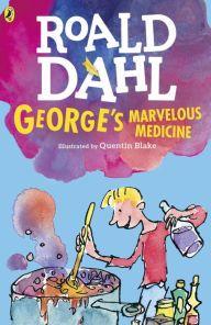 Title: George's Marvelous Medicine, Author: Roald Dahl