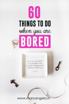 Absolutely bored? Being an only child all my life, I've explored every possible way of passing time in my apartment. So after a lot of thinking, I've compiled the following list of things you can do when you are at your wits' end and just want to do something fun. Here are some fun things you can do that will kill a few hours. 1. Look yourself up in Urban Dictionary (trust me, you'll be surprised) 2. Start a collection. (Bottle Caps/Coins/Stamps) 3. Try out a new Recipe, if you are in...