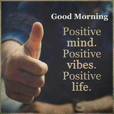 Quotes Good Morning Positive Thoughts God Ideas For 2019 Morning Positive Thoughts, Morning Words, Positive Life, Positive Quotes, Morning Images, Postive Thoughts, Morning Post, Morning Gif, Morning Pictures