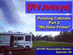 Whoever thought painting cabinets in the RV was a good idea? Yep I did😀 See the progress in this latest episode! Cabinet Parts, Painting Cabinets, Rv, Thoughts, Motorhome, Caravan Van, Tanks