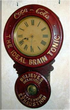 *CO COLA ADVERTISING CLOCK, c. 1893 ~ Coca Cola began advertixing its products on clocks in 1803, when such novelty advertisements were increasingly common. Coke would distribute branded clocks to sellers who bought and sold at leas 100 gallons of Coc Cola syrup peryear. The first clocks were made by Baird Clock Company of Plattsburgh, New York and had big, round faces with Roman numerals.