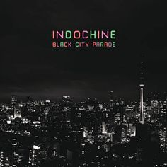 College Boy - Indochine