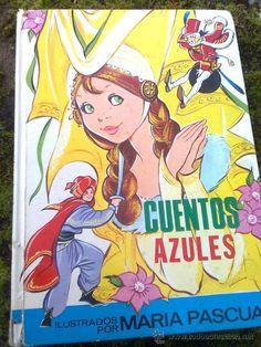 CUENTOS AZULES. TOMO 11. POR MARÍA PASCUAL EUGENIO SOTILLOS (TORAY, 1977) (Libros de Segunda Mano - Literatura Infantil y Juvenil - Cuentos)