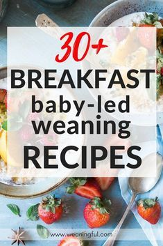Baby led weaning breakfast ideas - blw healthy breakfast recipes for introducing solids - great finger foods and first foods for 6 months, 9 months, 1 year old - toddler food and picky eaters food
