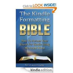 The Kindle Formatting Bible is now FREE on Amazon.com only until January 2nd! Grab your copy here: http://www.amazon.com/gp/product/B00AHO9R1M    You do NOT need a Kindle to read the book! You can still read it for free on any computer or tablet using Amazon's free software available here: www.amazon.com/gp/kindle/pc/download    Learn how to format your own books for Kindle perfectly every time using Microsoft Word.