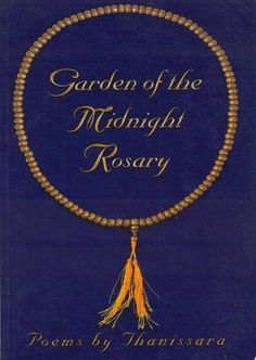 Garden of the Midnight Rosary, by Thanissara available from JerseyGirlBooks on Amazon.com null,http://www.amazon.com/dp/0620285583/ref=cm_sw_r_pi_dp_iw7esb13Y3WXC5XJ