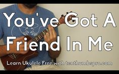 You've Got A Friend In Me - Learn How To Play Ukulele Tutorial - Disney ...